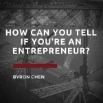 How Can You Tell If You're An Entrepreneur?